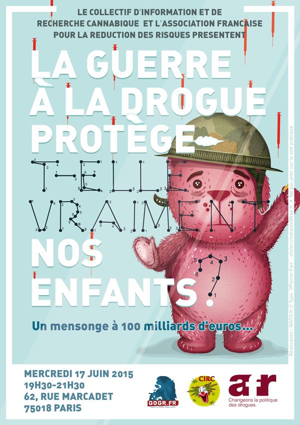2015-06-17-Débat-AFR-CIRC-La-guerre-à-la-drogue-protège-t-elle-vraiment-nos-enfants