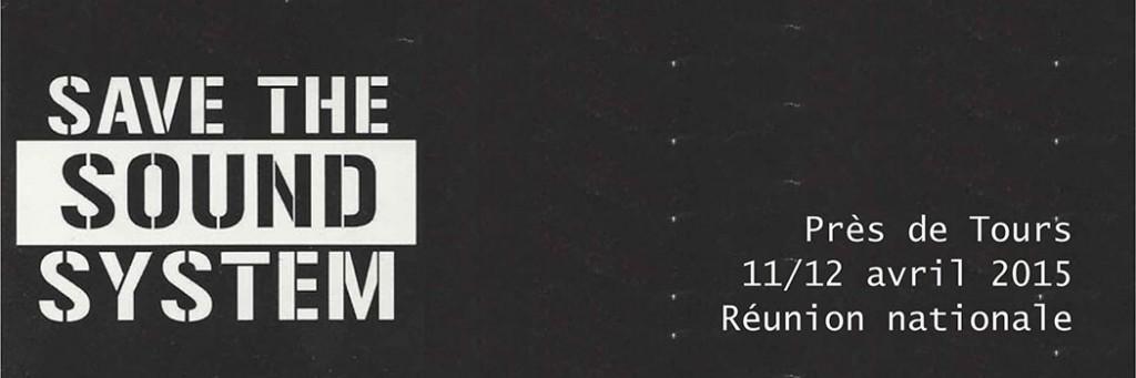 11 avril 2015 : Réunion Nationale des sound sytem et collectifs pour la Fête Libre