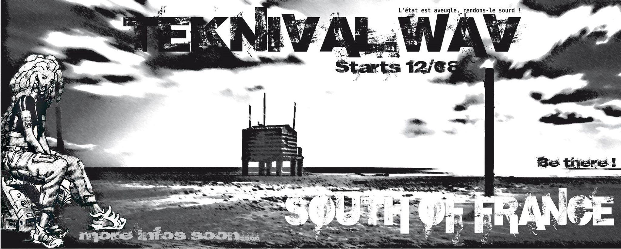 12 août : Teknival.wav, on ne bouge pas tant qu'on ne nous entend pas !
